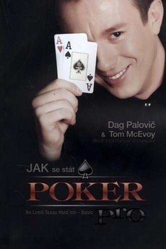 Jak se stát POKER PRO - Dag Palovič; Tom McEvoy