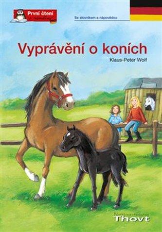 Vyprávění o koních - Klaus-Peter Wolf; Irmtraut Teltau