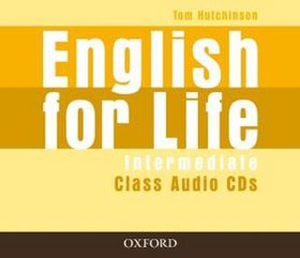 English for Life Intermediate Class Audio CDs - Tom Hutchinson