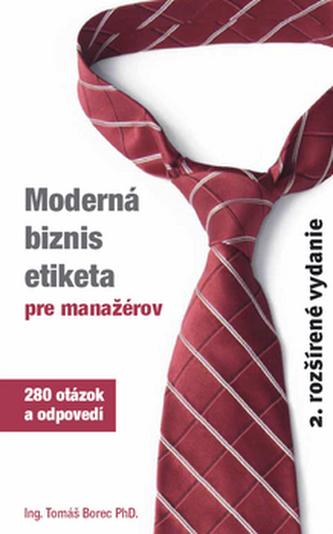 Moderná biznis etiketa pre manažérov - Tomáš Borec