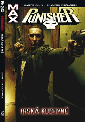 Punisher Max Irská kuchyně - Garth Ennis; Leonardo Fernandez