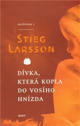 Dívka, která kopla do vosího hnízda - Stieg Larsson; Azita Haidarová