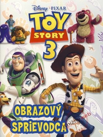 Toy Story 3 Obrazový sprievodca - Walt Disney