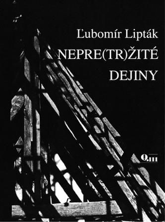 Nepre(tr)žité dejiny