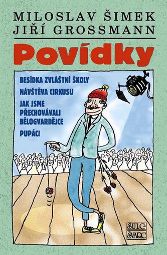 Povídky - Jiří Grossman; Miloslav Šimek