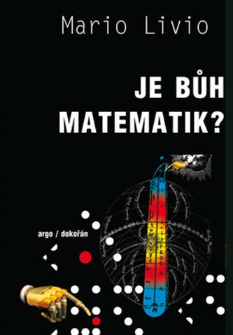Je bůh matematik ?