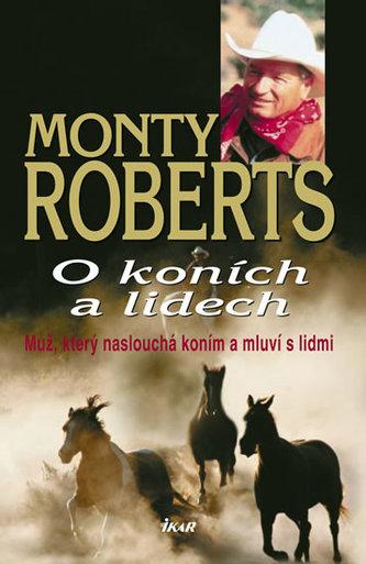 O koních a lidech - Monty Roberts