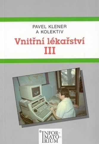 Vnitřní lékařství III - Pavel Klener