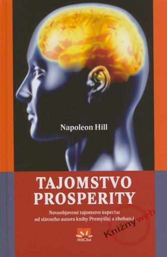 Tajomstvo prosperity - Napoleon Hill
