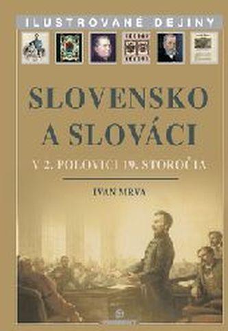 Slovensko a Slováci v 2. polovici 19. storočia