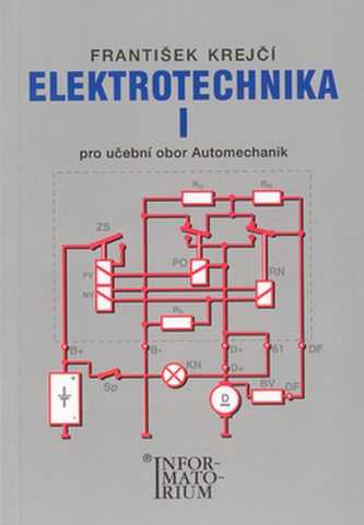 Elektrotechnika I - F. Krejčí
