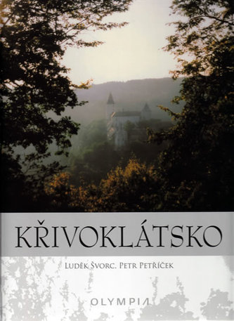 Křivoklátsko - Luděk Švorc; Petr Petříček