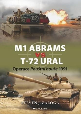 M1 Abrams vs T-72 Ural - Steven J. Zaloga