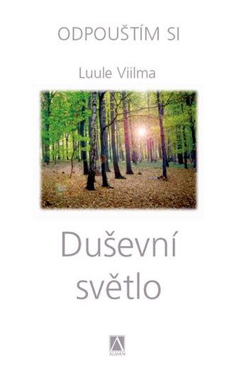 Duševní světlo - Luule Viilma