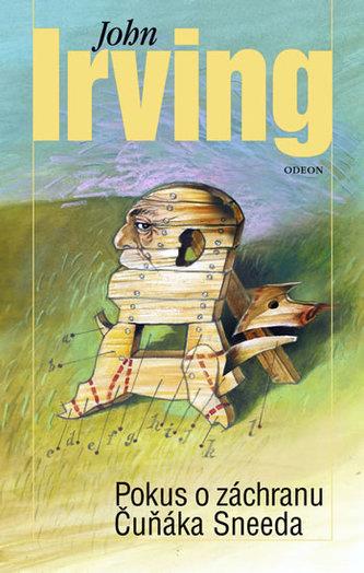 Pokus o záchranu Čuňáka Sneeda - John Irving