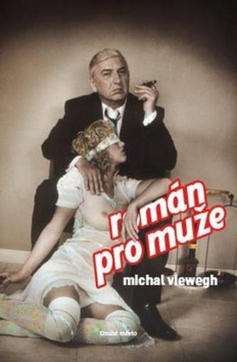 Román pro muže s filmovou obálkou - Michal Viewegh