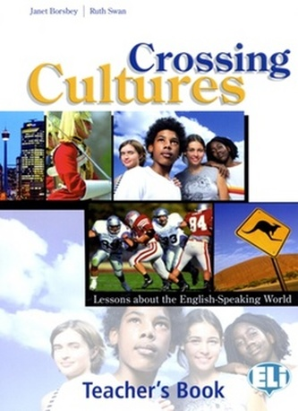 Crossing Cultures - Janet Borsbey; Ruth Swan