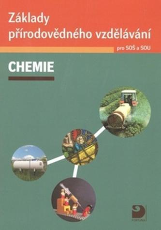 Základy přírodovědného vzdělávání – CHEMIE pro SOŠ a SOU - Václav Pumpr