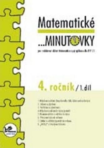 Matematické minutovky pro 4. ročník/ 1. díl - Hana Mikulenková