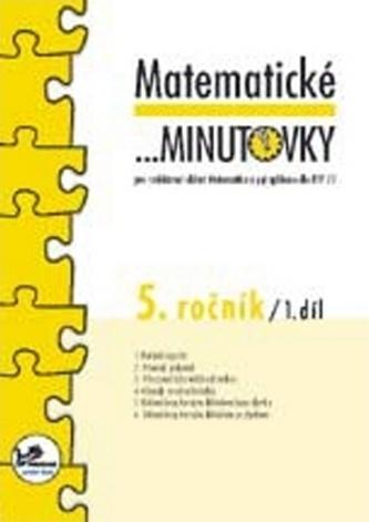 Matematické minutovky pro 5. ročník/ 1. díl - Josef Molnár