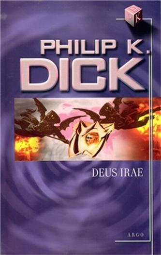 Deus Irae - Philip K. Dick