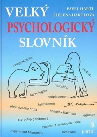 Velký psychologický slovník - Pavel Hartl; Helena Hartlová