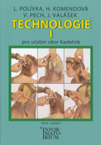 Technologie I Kadeřník - L. Polívka a kol.