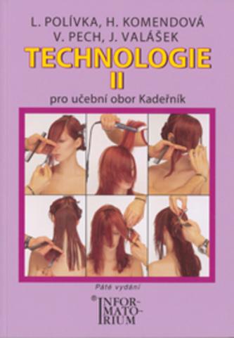 Technologie II Kadeřník - L. Polívka a kol.