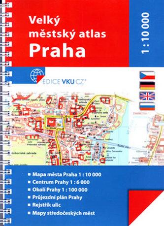 Velký městský atlas Praha 1:10 000