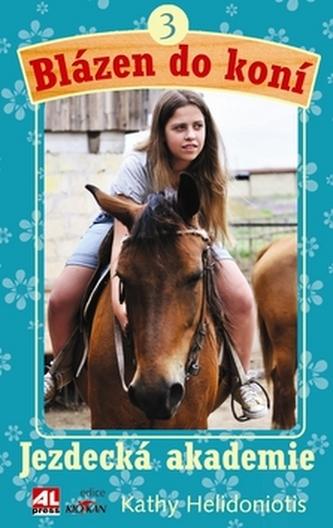 Blázen do koní 3 - Kathy Helidoniotis
