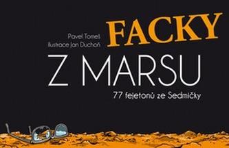 Facky z Marsu - Pavel Tomeš; Jan Duchoň