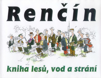 Kniha lesů, vod a strání - Vladimír Renčín; Vladimír Renčín