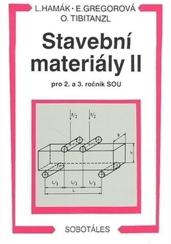 Stavební materiály II pro 2. a 3. ročník SOU - Luboš Hamák