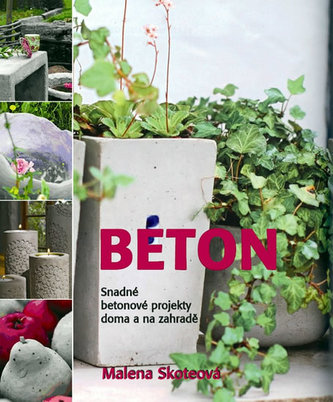 Beton - Malena Skoteová