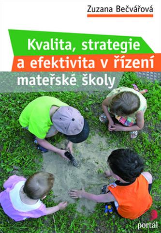 Kvalita, strategie a efektivita řízení mateřské školy