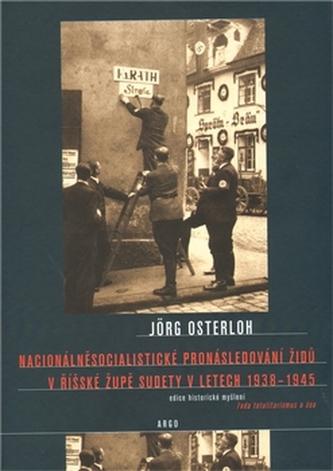 Nacionálně socialistické pronásledování Židů v říšské župě Sudety