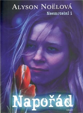 Napořád Nesmrtelní 1 - Alyson Noëlová