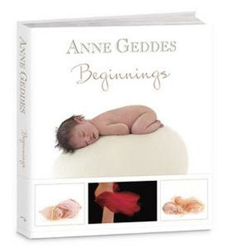 Beginnings - Anne Geddes