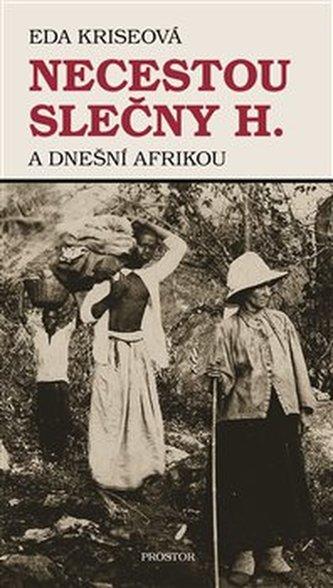 Necestou slečny H. a dnešní Afrikou