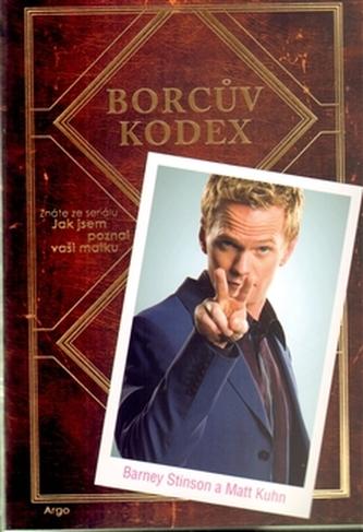 Borcův kodex - Barney Stinson; Matt Kuhn