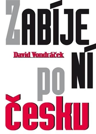 Zabíjení po česku