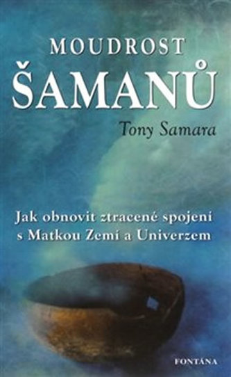 Moudrost šamanů