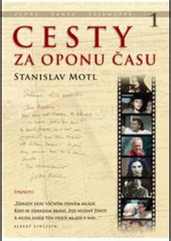 Cesty za oponou času - Stanislav Motl
