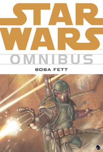 Star Wars Omnibus Boba Fett