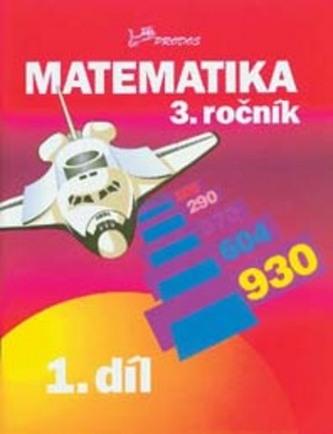 Matematika 3. ročník - Josef Molnár; Hana Mikulenková