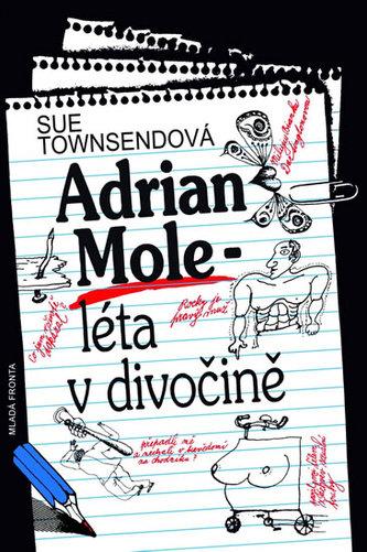 Adrian Mole - léta v divočině - Sue Townsendová