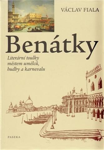 Benátky Literární toulky městem umělců, hudby a karnevalu - Václav Fiala