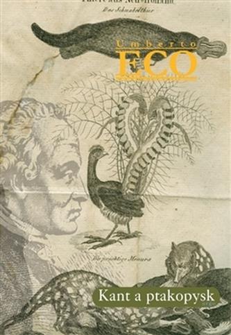 Kant a ptakopysk - Umberto Eco; Pavel Štichauer