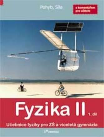 Fyzika II 1. díl - Renata Holubová; Roman Kubínek; Jarmila Weinlichová; Robert Wein