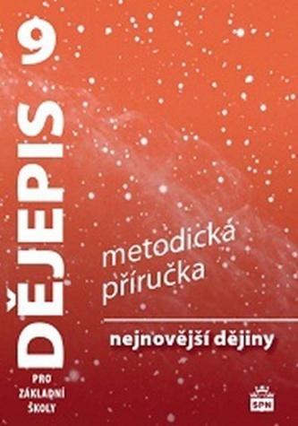Dějepis 9 pro ZŠ Nejnovější dějiny - Veronika Válková